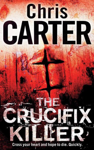 The Crucifix Killer,Chris Carter- 9781847399083