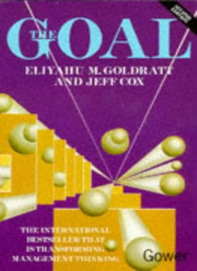 the goal by eliyahu goldratt and jeff cox The goal a process of ongoing improvement eliyahu m goldratt and jeff cox the goal characters: alex rogo – plant manager jonah – physicist/production consultant.